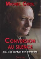 Conversion au silence de Michel Cool